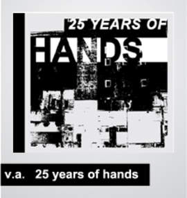VARIOUS ARTISTS 25 Years of Hands