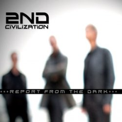 26/04/2012 : 2ND CIVILIZATION - It all started somewhere in 1986 in the garage of my parents...