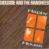 NEWS: 38 years ago Siouxsie and the Banshees released the single 'Happy House'!