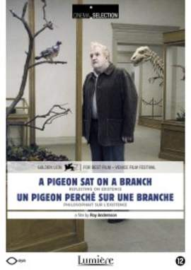 ROY ANDERSSON A Pigeon Sat On A Branch Reflecting On Existence
