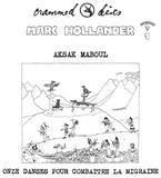 NEWS: A vinyl reissue of Aksak Maboul's seminal album 'Onze danses pour combattre la migraine'
