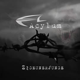 ACYLUM Zigeunerjunge (EP)