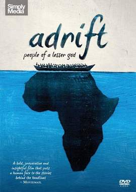DOMINIQUE MOLLARD Adrift: People Of A Lesser God