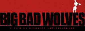 18/09/2014 : AHARON KESHALES & NAVOT PAUSHADO - Big Bad Wolves