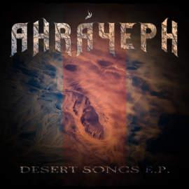 AHRAYEPH Desert Songs