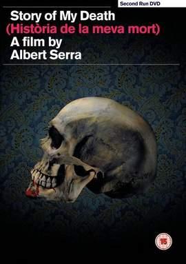 ALBERT SERRA Story Of My Death (Historia De La Meva Mort)