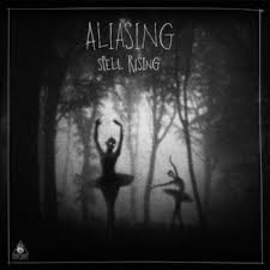 29/09/2015 : ALIASING - Spell Rising
