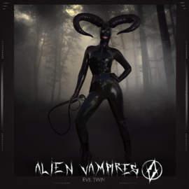 ALIEN VAMPIRES Evil Twin Ep