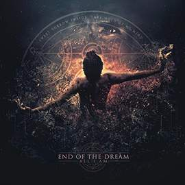 END OF THE DREAM All I Am