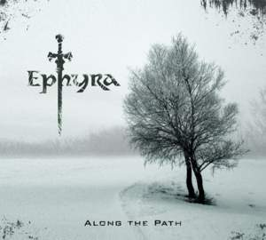 EPHYRA Along The Path