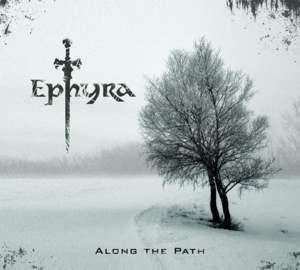 EPHYRA Along The Path
