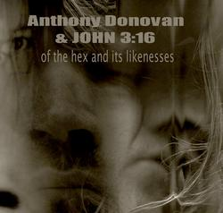 10/07/2015 : ANTHONY DONOVAN AND JOHN 03:16 - All I know is, we just need to get on with it, doing what artists have always done... putting our art out there, in search of a receptive audience.