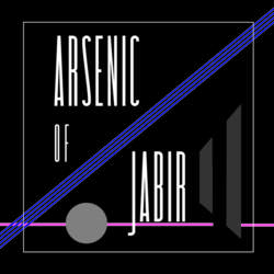 16/03/2017 : ARSENIC OF JABIR - 2017 Dark Demo(n)s candidate