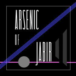 16/03/2017 : ARSENIC OF JABIR - 2017 Dark Demo(n)s candidate