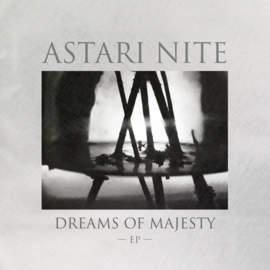 07/10/2017 : ASTARI NITE - Dreams Of Majesty