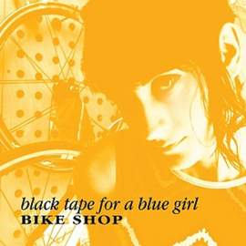 BLACK TAPE FOR A BLUE GIRL Bike Shop