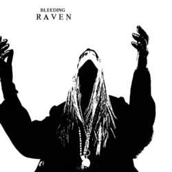 15/04/2021 : BLEEDING RAVEN - Never really took myself serious... still don't...