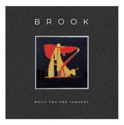 17/01/2020 : BROOK - I've soaked up a lot of musical genres over the years, and I like to think that maybe this is reflected throughout the Brook album.