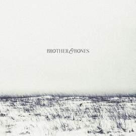 BROTHERS & BONES Brothers & Bones