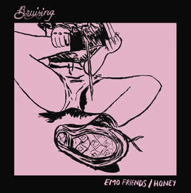 BRUISING Emo Friends/Honey (Single)
