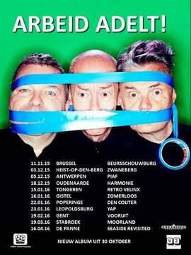 ARBEID ADELT! Brussels, Beursschouwburg 11/11/2015