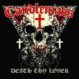10/12/2016 : CANDLEMASS - Death Thy Lover