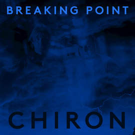 CHIRON Breaking Point EP