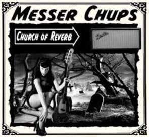 MESSER CHUPS Church Of Reverb