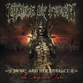 CRADLE OF FILTH Dusk And Her Embrace – The Original Sin