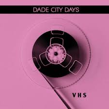 DADE CITY DAYS VHS