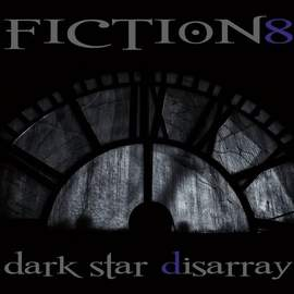 FICTION 8 Dark Star Disarray