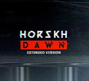 HORSKH Dawn (Extended Version)