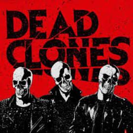 DEAD CLONES Dead Clones