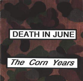 DEATH IN JUNE THE CORN YEARS