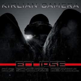 KIRLIAN CAMERA Eclipse-Das Schwarze Denkmal