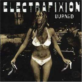 ELECTRAFIXION Burned