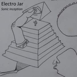 ELECTRO JAR Sonic Inception (EP)