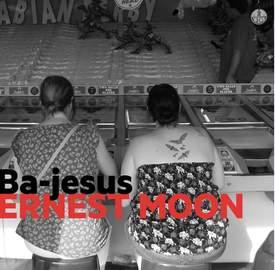 ERNEST MOON Ba-Jesus