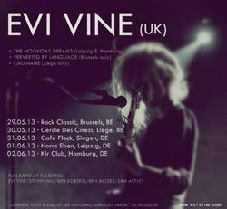 11/06/2013 : EVI VINE - I think we're actually going back to where we started from. For me, it's moved in full circle, it's like I'm coming home again now...