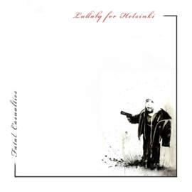17/10/2020 : FATAL CASUALTIES - Lullaby for Helsinki
