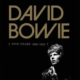 21/01/2016 : DAVID BOWIE - Five Years 1969 - 1973
