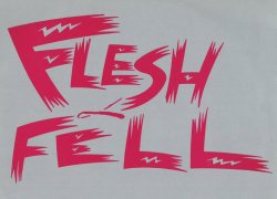 24/06/2011 : FLESH & FELL - The 80's revival is more than just some nostalgia.