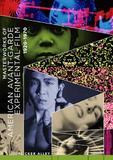 NEWS: Flicker Alley Announcing Masterworks of American Avant-garde Experimental Film 1920-1970