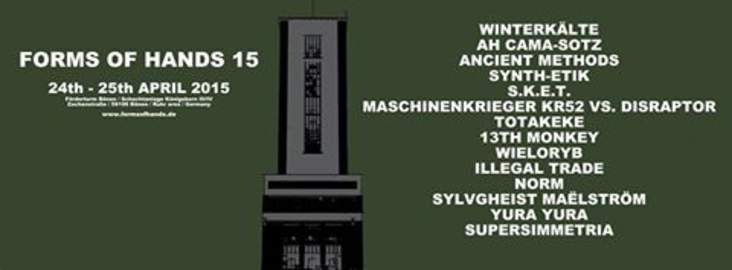 28/04/2015 : FORMS OF HANDS 15 FESTIVAL - Bönen, Germany (25/04/2016)