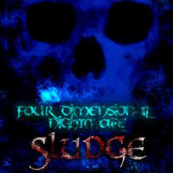 """23/12/2011 : FOUR DIMENSIONAL NIGHTMARE - Out…now…""""Sludge""""…by…Four…Dimensional…Nightmare…"""