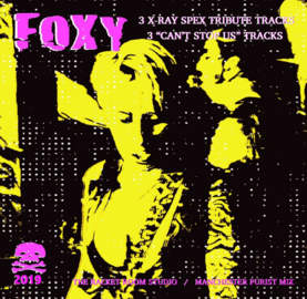FOXY X-Ray Spex Tribute