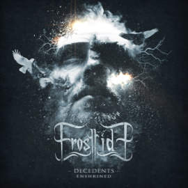 07/12/2018 : FROSTTIDE - Decedents – Enshrined