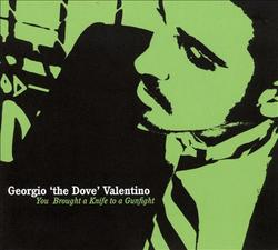 08/01/2015 : GEORGIO 'THE DOVE' VALENTINO - Maybe you could call me lazy , but I just do not like the usual format in which people adhere to rhyme or meter