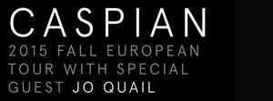 11/11/2015 : JO QUAIL & CASPIAN - Ghent, Minard Theatre, 9.11.2015