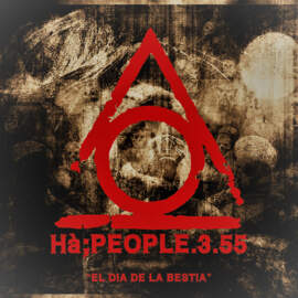 HA:PEOPLE.3.55 El Dia de la Bestia, Part 2 : WAR!